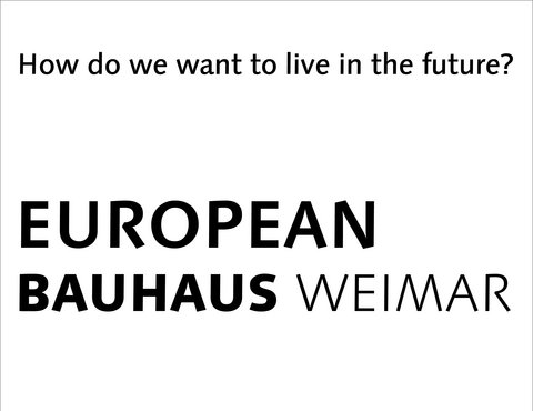 Initiative »New European Bauhaus Weimar«
