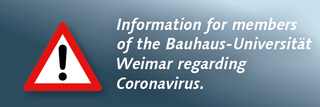Information for members of Bauhaus-Universität Weimar regarding Coronavirus