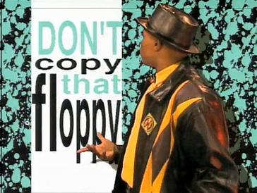 Don't copy that floppy!